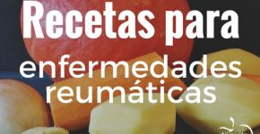 Recetas para combatir enfermedades reumáticas