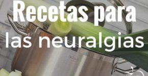 Recetas para combatir neuralgias