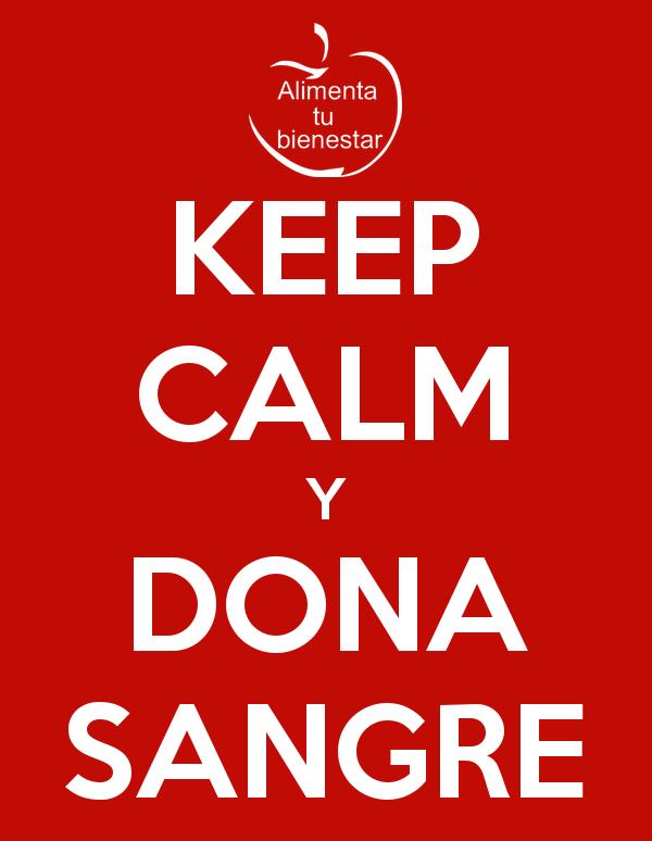 Keep calm y dona sangre