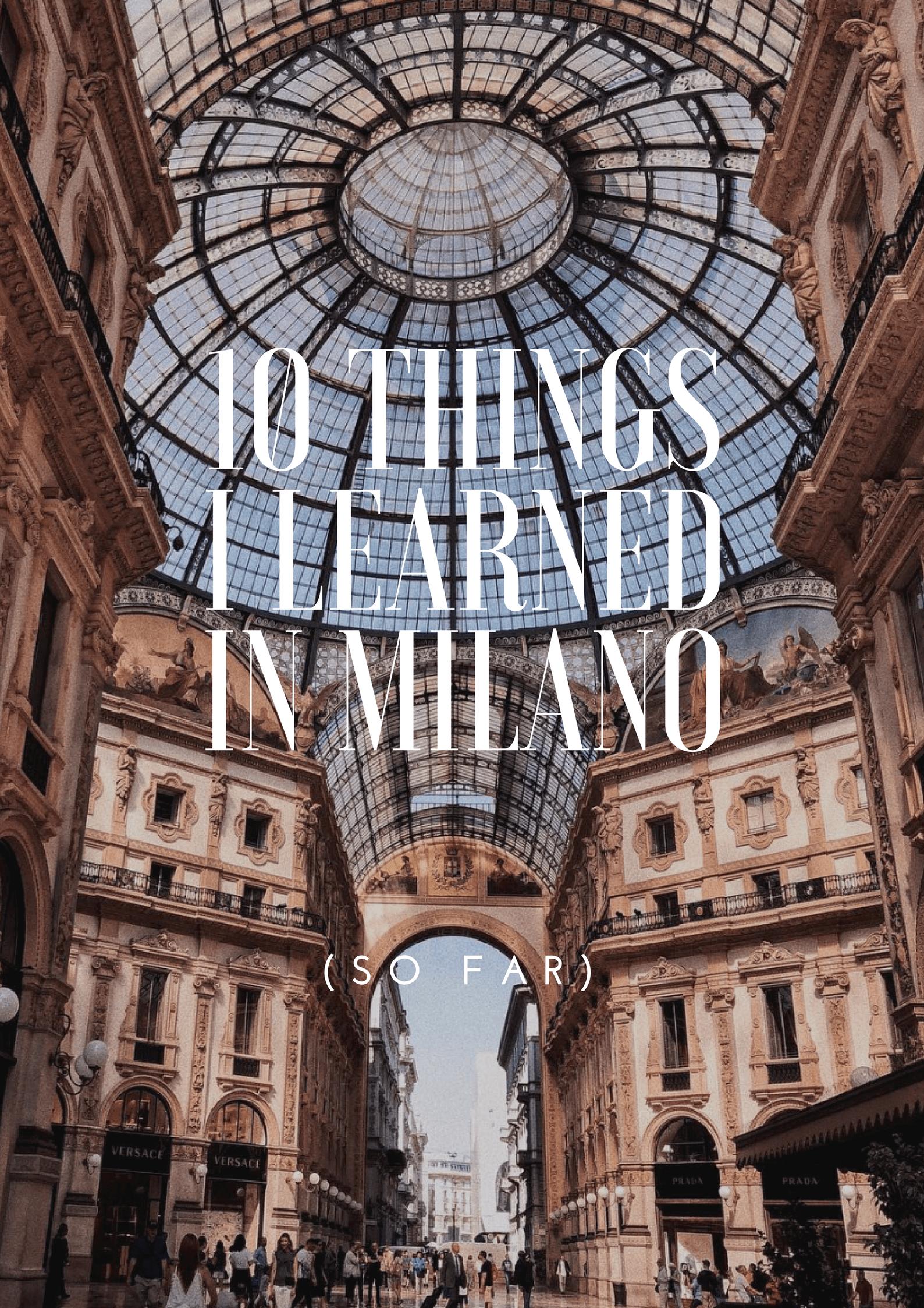 10 lucruri despre prima mea săptămâna în Milano cu Istituto Marangoni