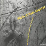 "Alípio C Neto Quartet - ""The Perfume Comes Before the Flower"" (Clean Feed, 2007)"