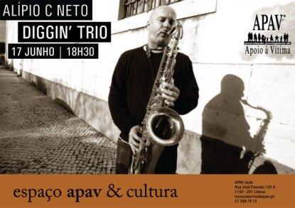 Alípio C Neto Diggin' Trio, 17 Junho 2009 APAV & Cultura