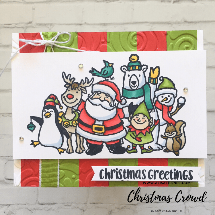Christmas Crowd Cling Stamp Set by Stampin' Up! Card created by Alisa Tilsner.  Retiring on the 2nd January.