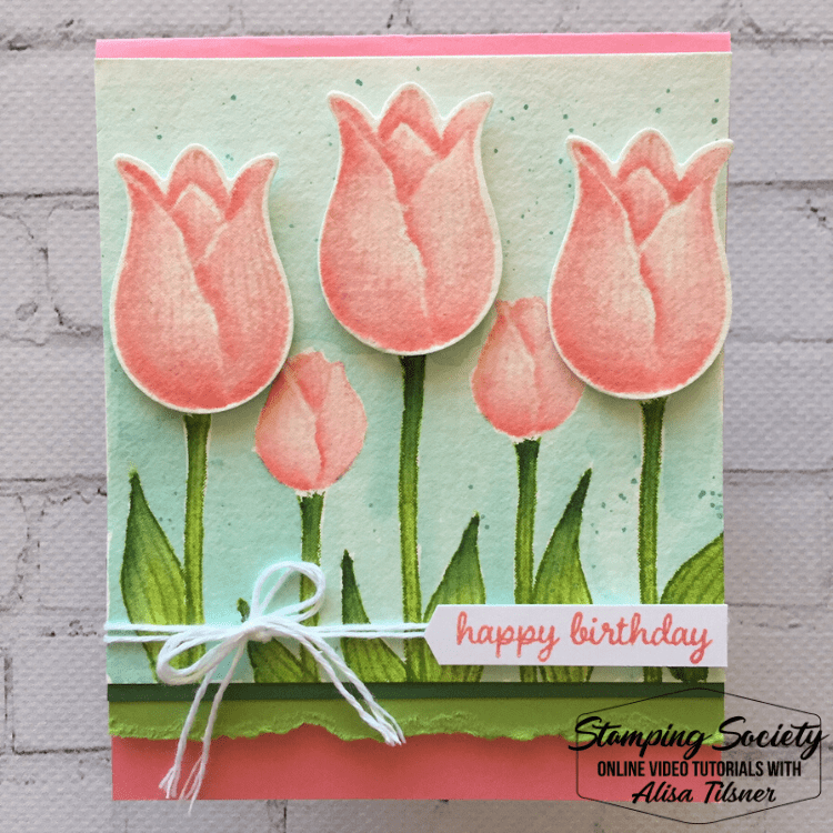 Timeless Tulips Birthday Cards - Enhanced Image Watercolouring.  Not really sure what to call it, I have a video!  Card by Alisa Tilsner