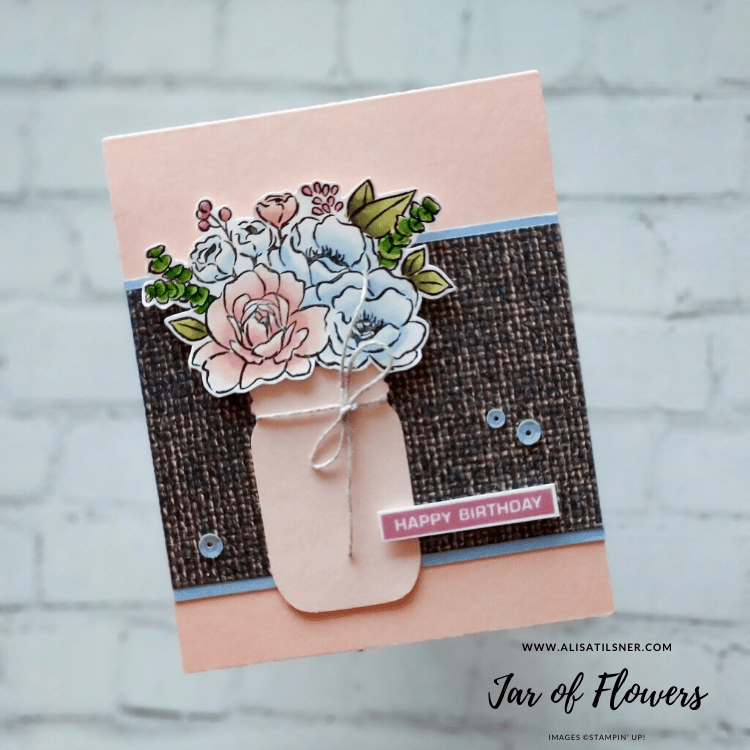 New Jar of Flowers by Stampin' Up!.  Card by Alisa Tilsner