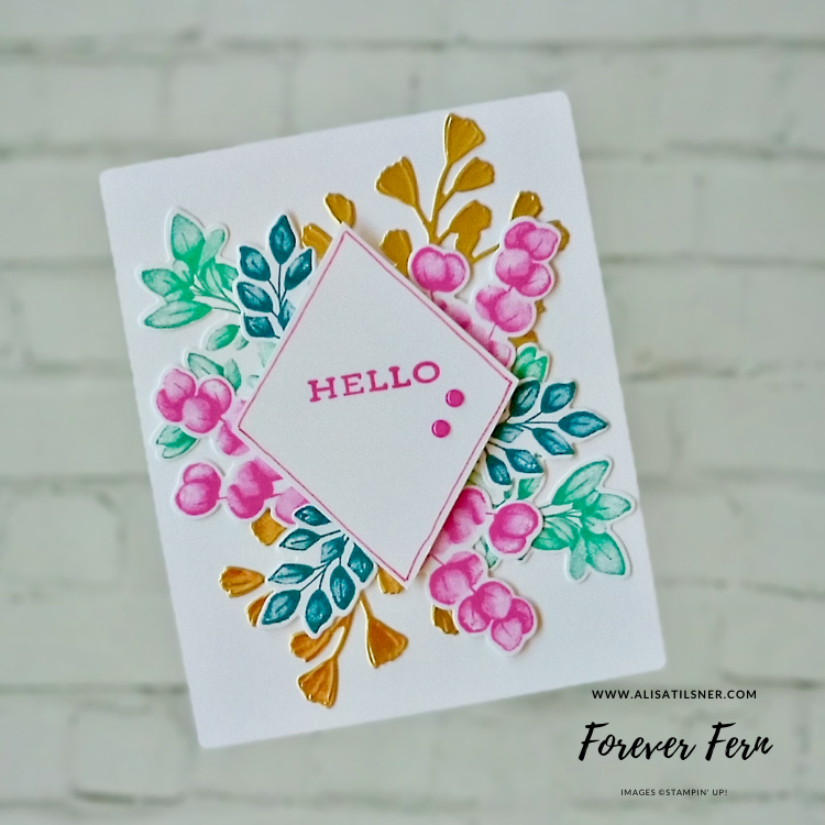 Forever Fern Stamp Set from Stampin' Up!  Card by Alisa Tilsner Cardmaking Stampin' Up! Card Ideas
