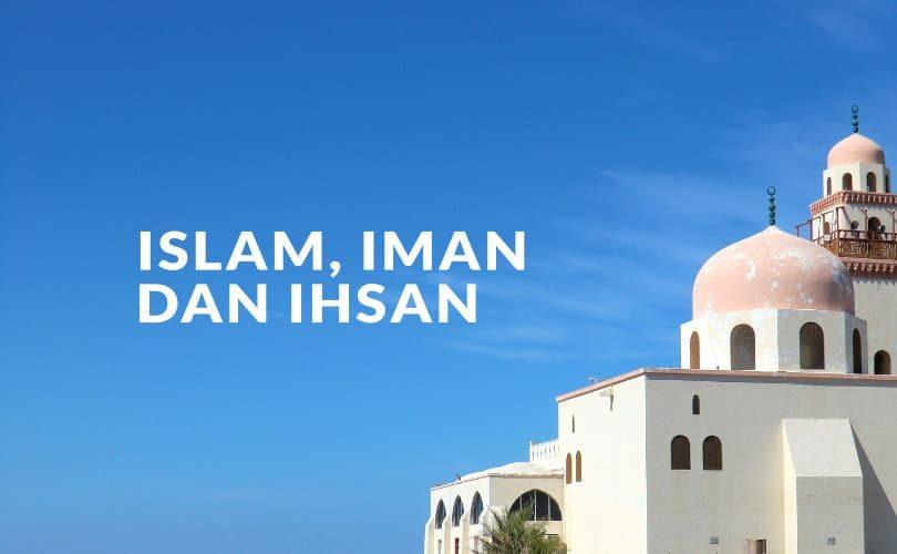 Islam-Iman-dan-Ihsan