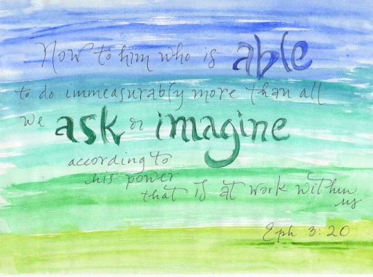 Ephesians 3:20, Watercolor Verses
