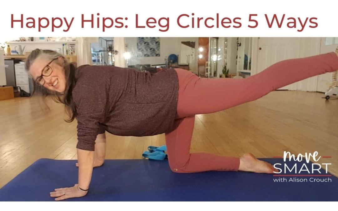 Leg Circles 5 Ways for Happy Hips