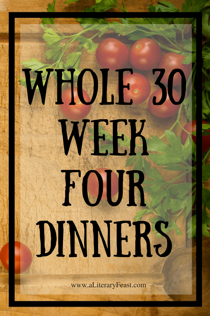 A Literary Feast   Whole 30   weekly meal plan   meal prep   healthy eating   dinners