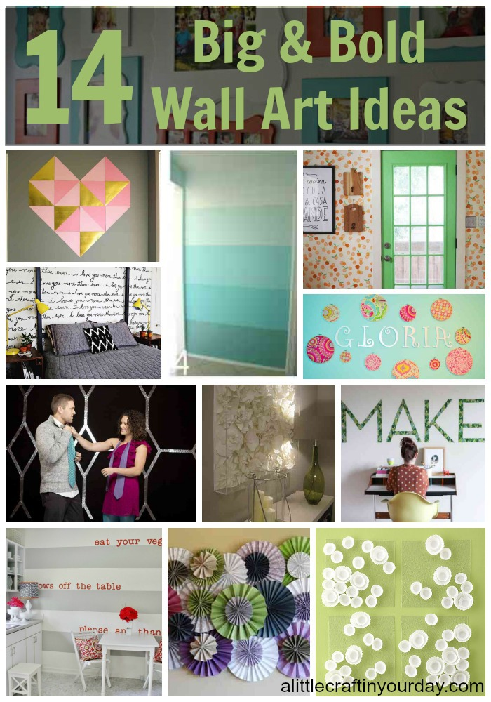 14 Big And Bold Wall Art Ideas A Little Craft In Your DayA Little Craft In Your Day