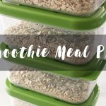 Smoothie meal prep by Winnipeg Registered Dietitian nutritionists