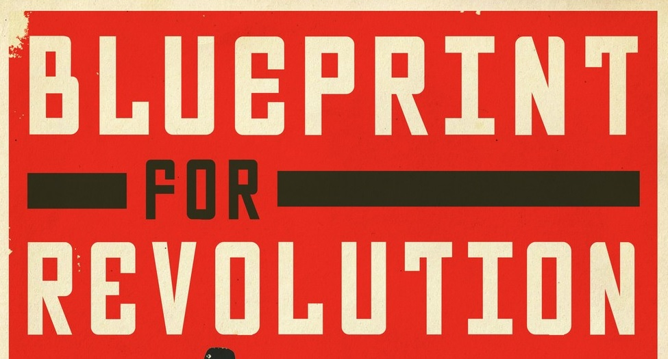 Book of the month march 2015 blueprint for revolution a little book of the month march 2015 blueprint for revolution malvernweather Image collections