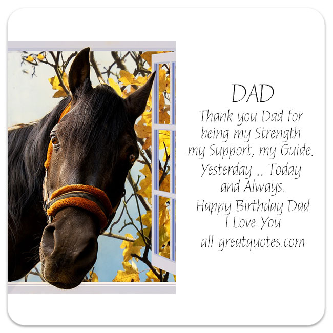Free Birthday Cards For Dad Thank You Dad For Being My Strength