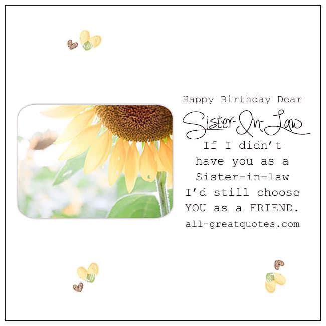 Happy Birthday Dear Sister In Law I D Still Choose You As A Friend