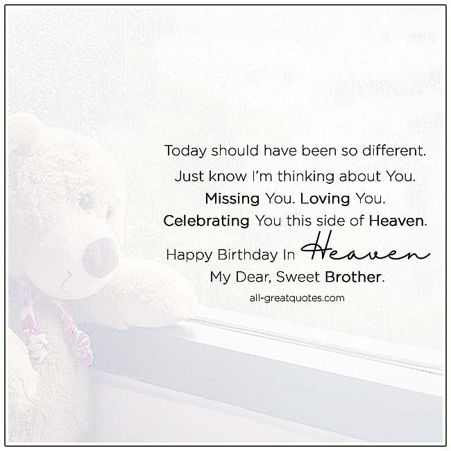 Happy Birthday In Heaven My Dear Sweet Brother In Heaven Birthday