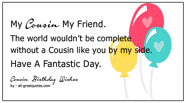 Cousin Birthday Wishes For Cousin Birthday Quotes For Cousins Poems
