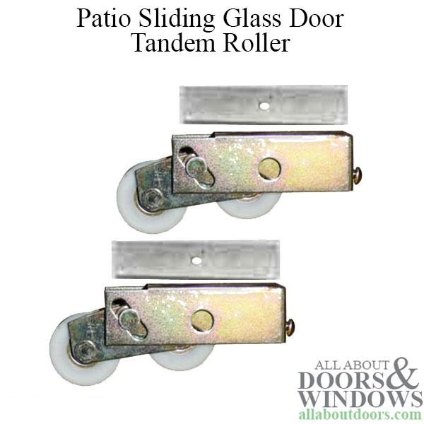tandem patio sliding glass door roller
