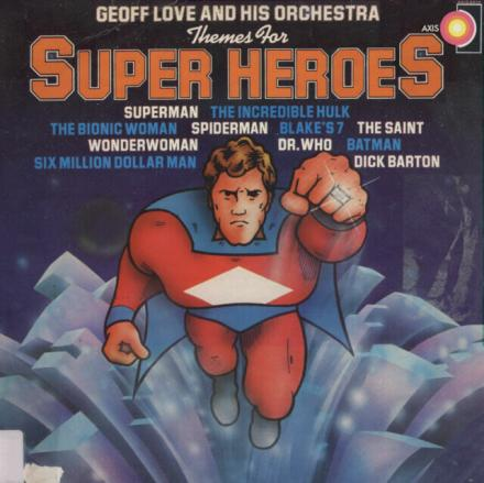 Cover to Geoff Love's Theme for Super Heroes Record