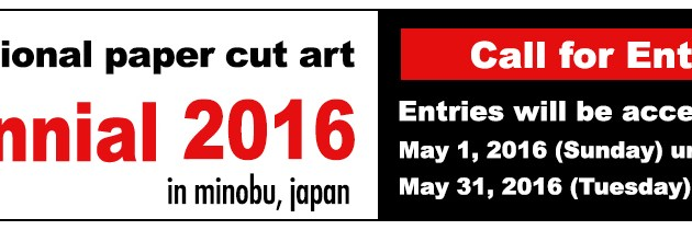 2016 Triennial International Cut Paper Competition in Minobu, Japan