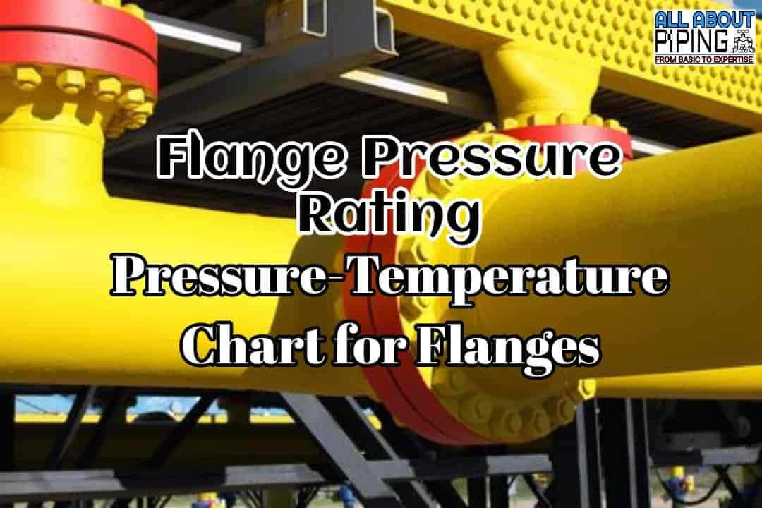 Pressure-Temperature Chart for Flange Rating