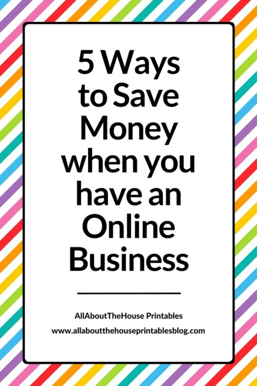 5 ways to save money when you have an online business reduce transaction fees credit card paypal tips allaboutthehouse printables ecommerce