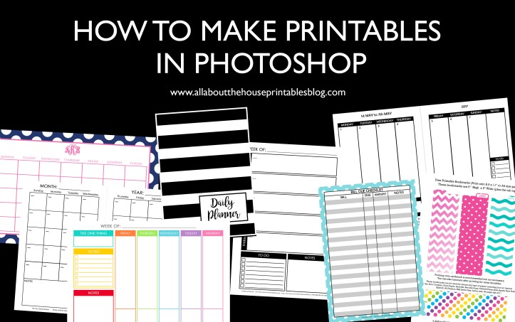 How to Make Printables in Photoshop create a custom planner personalised daily day weekly month calendar diy accessories insert