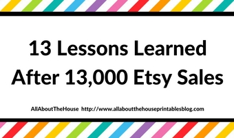 13 Lessons learned after 13,000 Etsy Sales