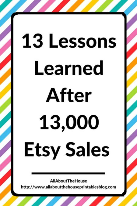 13 lessons learned after 13000 sales etsy seller resource tool advice how to increase sales growth income business ebook