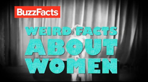 Weird Facts About Women