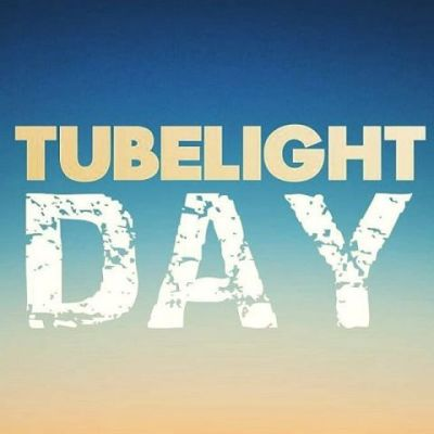 Tublight Day