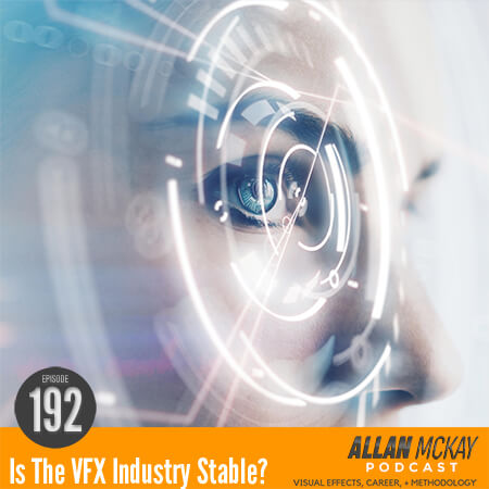 Allan McKay - Is the VFX Industry Stable?
