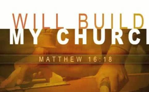 "The ""My Church"" Of Matthew 16:18"