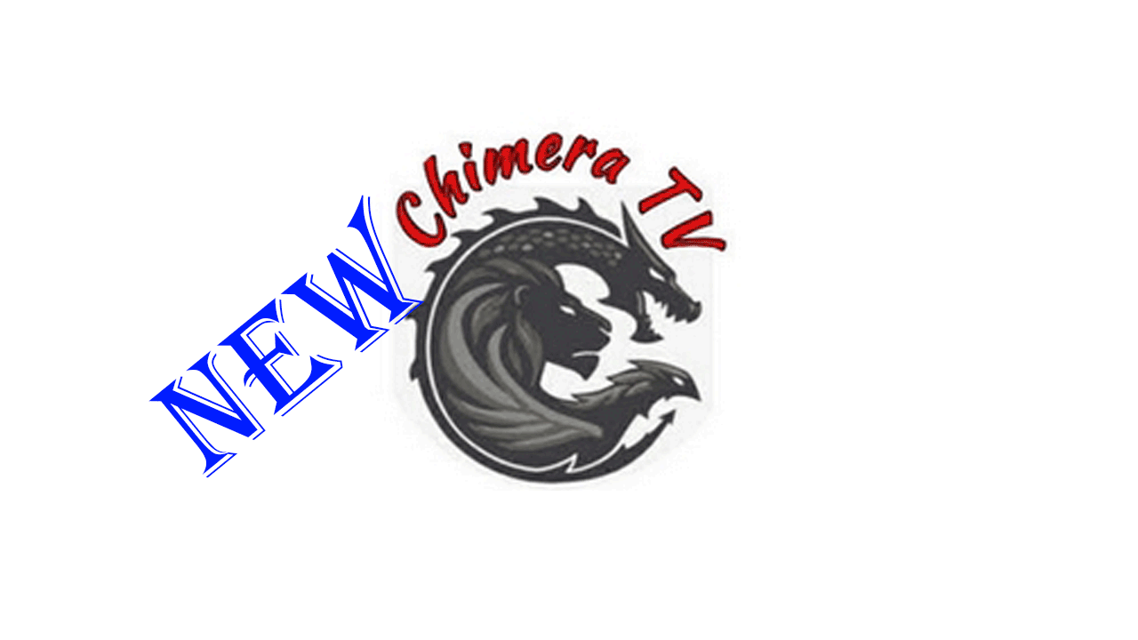 Chimera TV APK [Latest] 2020 A ndroid 1