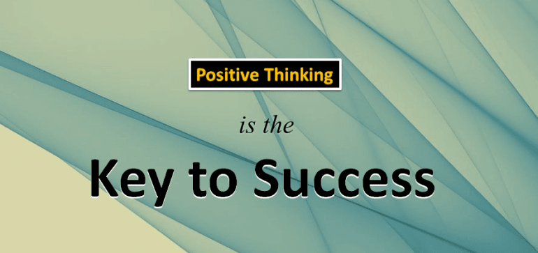 power of positivity - key to success