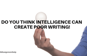 INTELLIGENCE-CAN-CREATE-POOR-WRITING