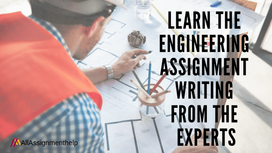 ENGINEERING-ASSIGNMENT-WRITING