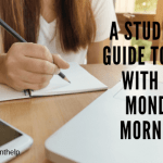 STUDENT'S-GUIDE-TO-DEAL-WITH-THE-MONDAY-MORNINGS