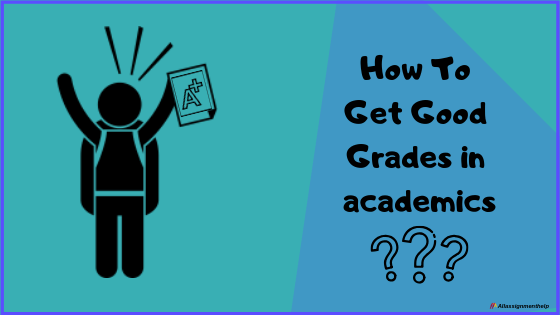 How-to-get-good-grades