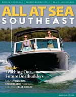 All At Sea - The Southeast's Waterfront Magazine - August 2013