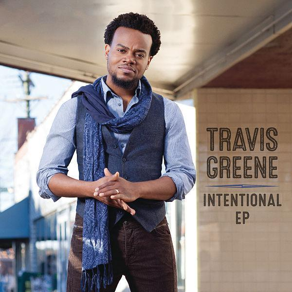 Travis Greene – Intentional (Lyrics + mp3 Download) @AllBazeNg