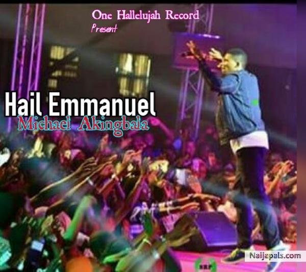 Michael Akingbala Hail Emmanuel