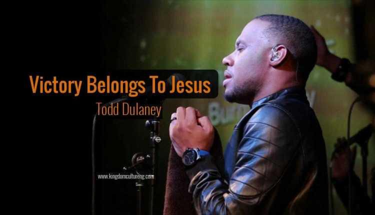 Todd Dulaney Victory Belongs To Jesus