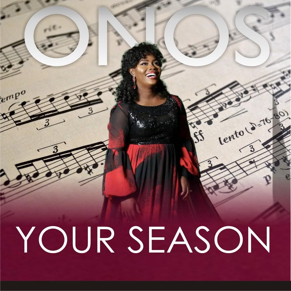 "Download [Mp3] Onos Latest song ""Your Season"""