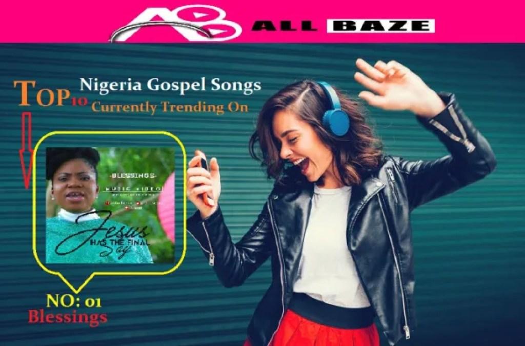 Free Gospel Music: June 2018 Edition Top10 Nigeria Gospel