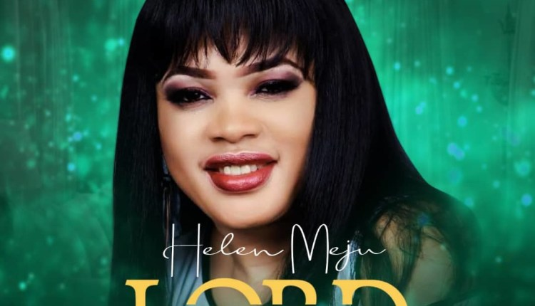 Helen Meju You Are The Lord
