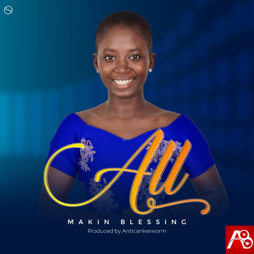 All - Makin Blessing