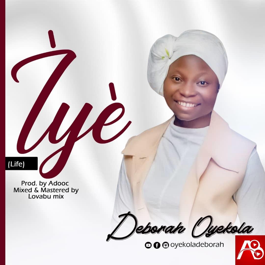 Deborah Oyekola IYE prod by Adooc
