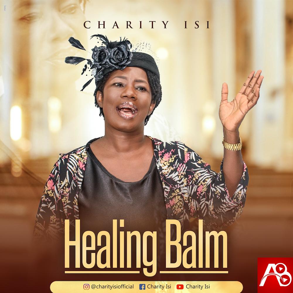 Charity Isi,Healing Balm