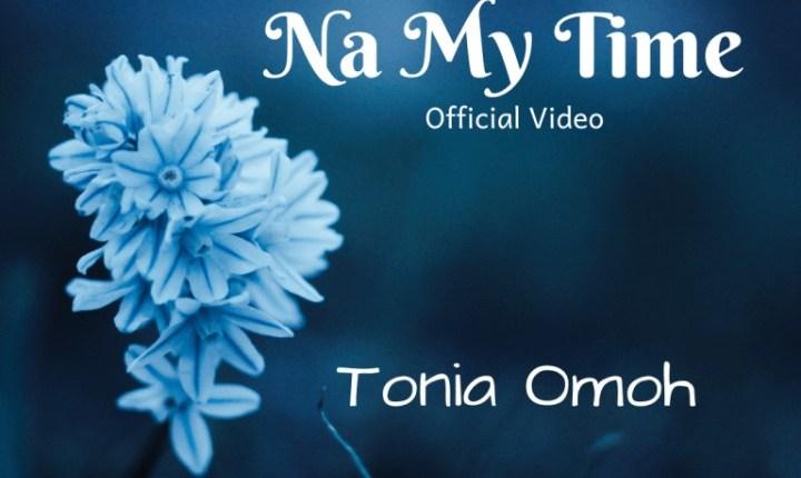 Tonia Omoh Na My Time,